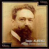 Isaac Albeniz, Música Clásica Española von Various Artists