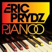Pjanoo (Remixes) von Eric Prydz