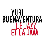 Le jazz et la java de Yuri Buenaventura