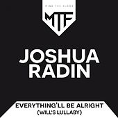 Everything Will Be All Right (Will's Lullaby) von Joshua Radin