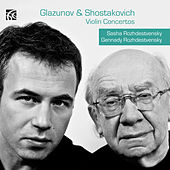 Glazunov & Shostakovich: Violin Concertos de Sasha Rozhdestvensky