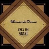 Eres Un Angel by ManoucheDrome