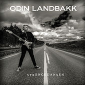 Strengedansen by Odin Landbakk