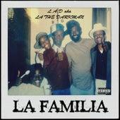 La Familia by La The Darkman