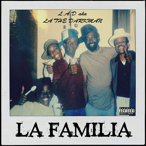 La Familia by La The Darkman