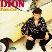 Deja Nu de Dion