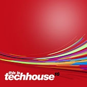 This is Techhouse Vol. 16 by Various Artists