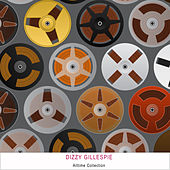 Alltime Collection by Dizzy Gillespie