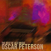 Oscar Peterson - The Best of Jazz Music by Oscar Peterson