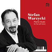 Piano Music for the Left Hand by Stefan Warzycki