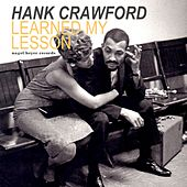 Learned My Lesson - A Winter's Tale de Hank Crawford