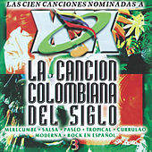 La Cancion Colombiana del Siglo, Vol. 3 de Various Artists