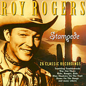 Stampede - 26 Classic Recordings by Roy Rogers