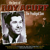 The Prodigal Son - Best Of by Roy Acuff
