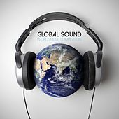 Global Sound: World Music Compilation by Various Artists