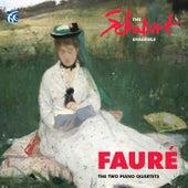 Fauré: The Two Piano Quartets by The Schubert Ensemble