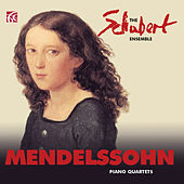 Mendelssohn: Piano Quartets by The Schubert Ensemble