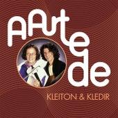 A Arte De Kleiton & Kledir von Kleiton & Kledir
