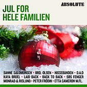 Absolute Jul For Hele Familien by Various Artists