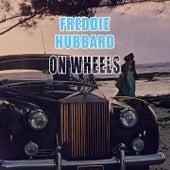 On Wheels by Freddie Hubbard