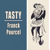 Tasty von Franck Pourcel