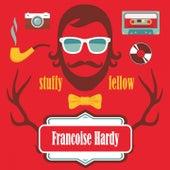 Stuffy Fellow de Francoise Hardy