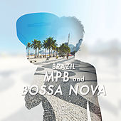 Brazil - Mpb And Bossa Nova de Various Artists
