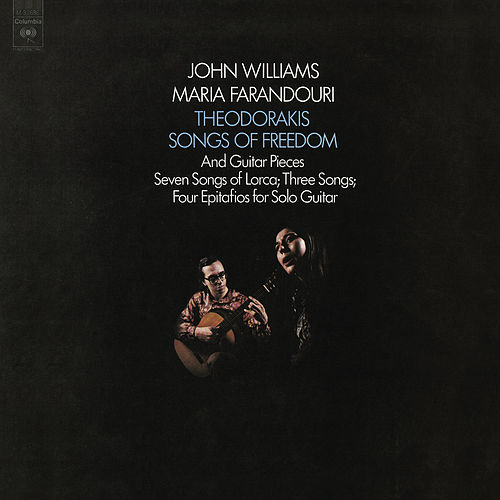 John Williams Plays Theodorakis  - Songs of Freedom by John Williams