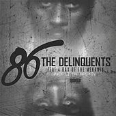 86 (feat. 4rAx) - Single von The Delinquents