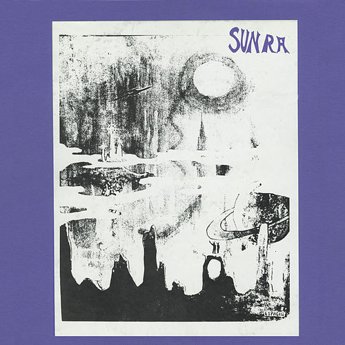 Beyond the Purple Star Zone (Remastered 2015) by Sun Ra