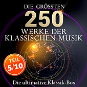 Die ultimative Klassik-Box - Die größten Werke der klassischen Musik, Teil 5 / 10 von Various Artists