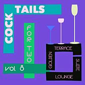 Cocktails for Two, Vol. 8 (Golden Terrace Suite Lounge) by Various Artists