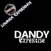 Expertise (Lounge Experience) de Dandy