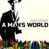 A Mans World by Gene Pitney
