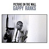 Picture on the Wall by Gappy Ranks