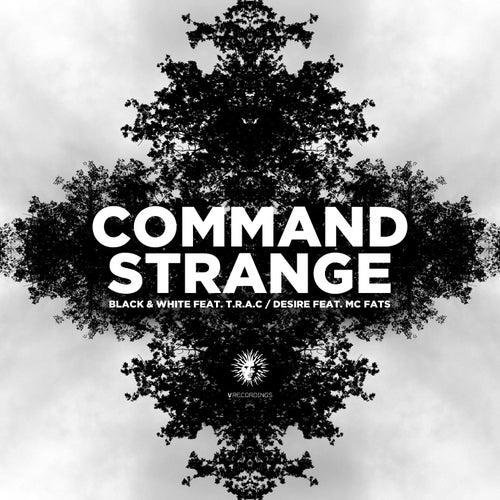 Black & White / Desire by Command Strange