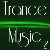 Trance Music, Vol. 2 de Various Artists