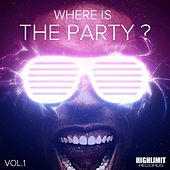 Where Is The Party?, Vol. 1 - EP von Various Artists