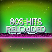80s Hits Reloaded Vol. 4 by Various Artists