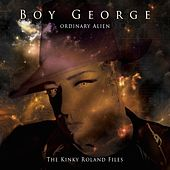 Ordinary Alien (The Kinky Roland Files) de Boy George