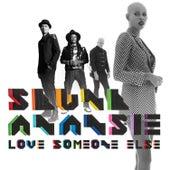 Love Someone Else di Skunk Anansie