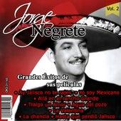 Jorge Negrete el Charro Inmortal Grandes Exitos de Sus Peliculas Volumen 2 by Jorge Negrete