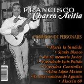 Corridos de Personajes by Francisco