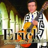 Sentimientos de Mexico de Erick