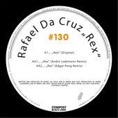 Compost Black Label #130 - Rex EP (incl. remixes by Andre Lodemann, Edgar Peng) by Rafael Da Cruz