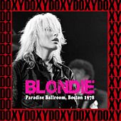 Paradise, Boston, November 4th, 1978 (Doxy Collection, Remastered, Live on Fm Broadcasting) von Blondie