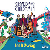 Let It Swing de Sugarpie And The Candymen