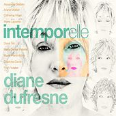 Intemporelle Diane Dufresne de Various Artists