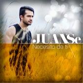 Necesito de Ti by Juanse