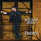 Piseiro by Wagner Simão